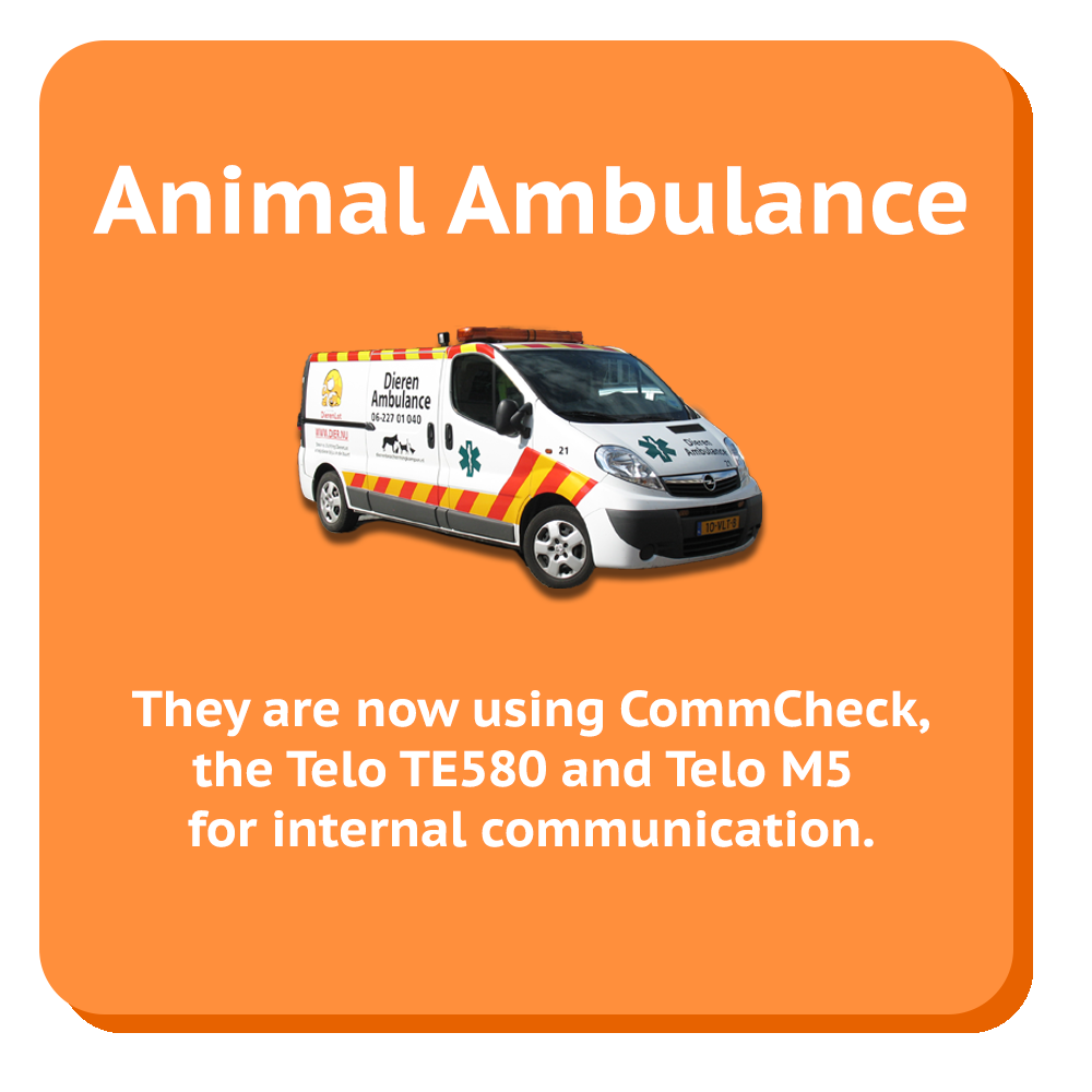 animal ambulance case studie they are now using commcheck, The Telo TE580 & Telo m5