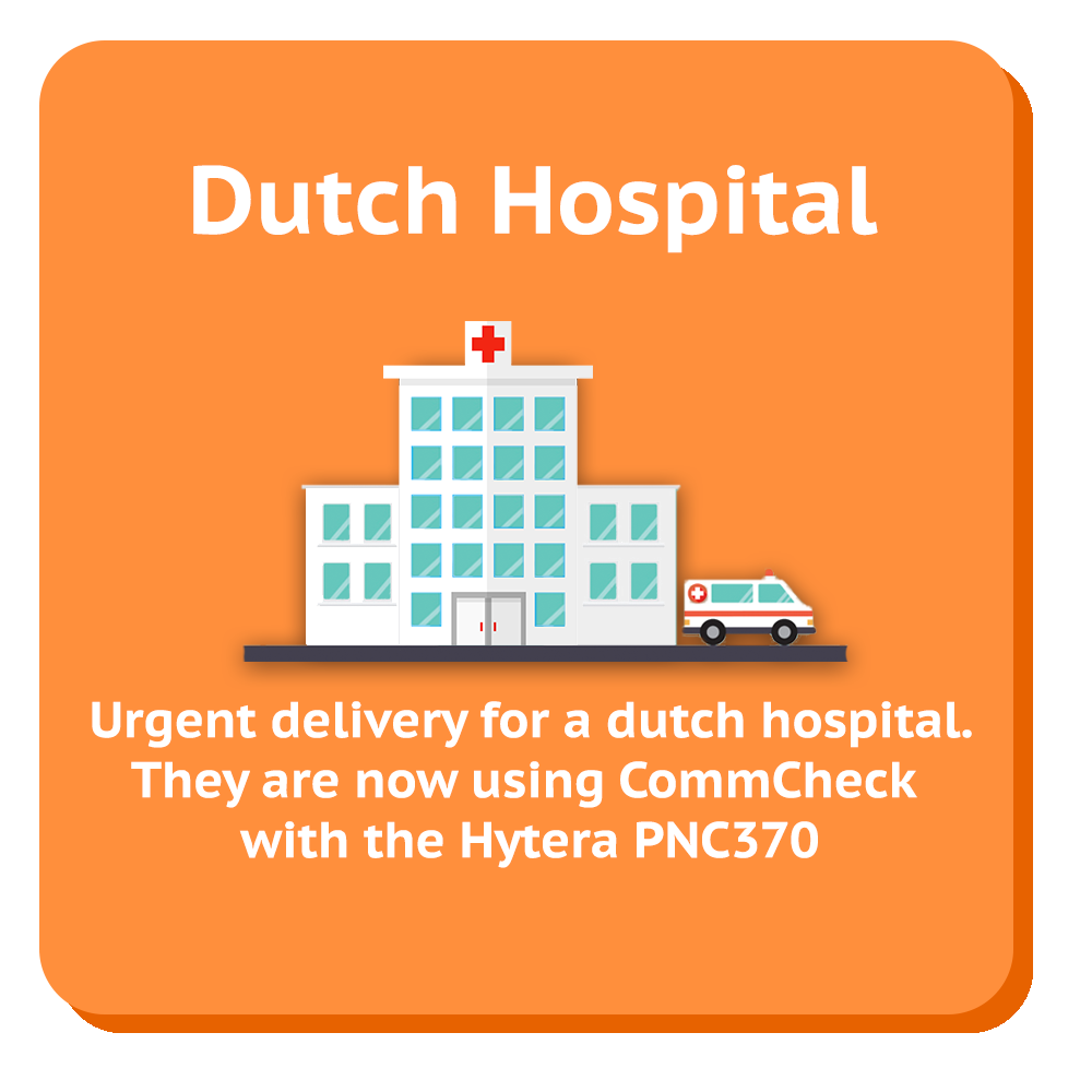 dutch hospital they are now using commcheck with the hytera pnc370